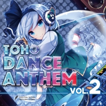 TOHO DANCE ANTHEM Vol.2