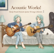 Acoustic Works!  BanG Dream! Acoustic Guitar Arrange Collection 1