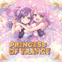 Princess of Trance Deluxe