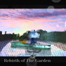 Rebirth of The Garden