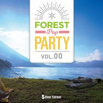 Forest POP Party vol.00