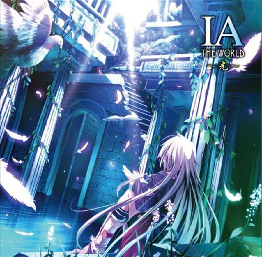 IA THE WORLD ~光~
