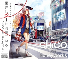 CHiCO with HoneyWorks 1stアルバム「世界はiに満ちている」 DVD付初回生産限定盤