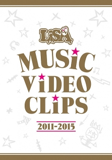 LiSA MUSiC ViDEO CLiPS 2011-2015 DVD