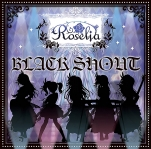 BanG Dream! Roselia 1stシングル「BLACK SHOUT」 BD付生産限定盤
