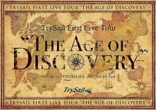 "TrySail First Live Tour ""The Age of Discovery"" DVD 初回生産限定版"