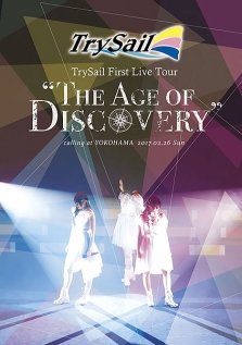 "TrySail First Live Tour ""The Age of Discovery"" DVD 通常版"