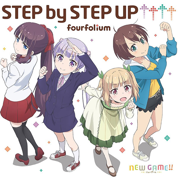 NEW GAME!! OPテーマ「STEP by STEP UP↑↑↑↑」