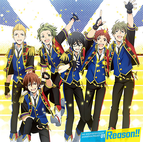 THE IDOLM@STER SideM ANIMATION PROJECT 01「Reason!!」 通常盤