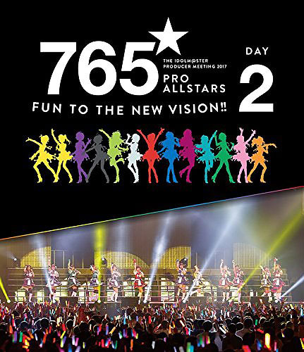THE IDOLM@STER PRODUCER MEETING 2017 765PRO ALLSTARS -Fun to the new vision!! - Event BD Day2