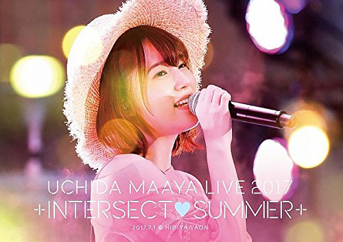 UCHIDA MAAYA LIVE 2017 +INTERSECT・SUMMER+ DVD