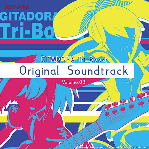 GITADORA Tri-Boost Re:EVOLVE Original Soundtrack Volume.03 DVD付