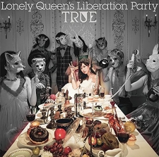 TRUE 3rdアルバム「Lonely Queen's Liberation Party」 通常盤