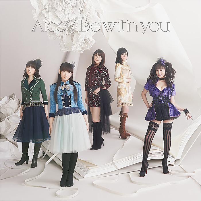 Aice5 ニューシングル「Be with you」