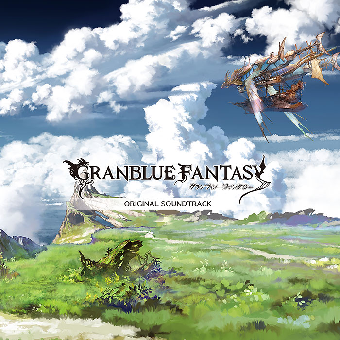 GRANBLUE FANTASY ORIGINAL SOUNDTRACK