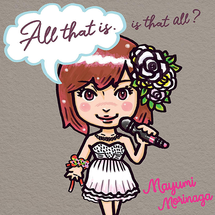 Mayumi Morinaga ベストアルバム「All that is. Is that all?」