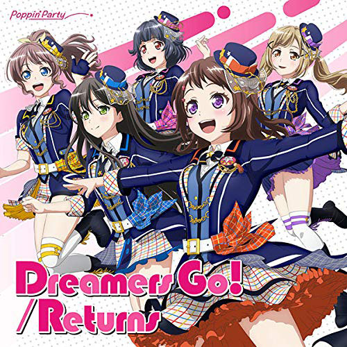 BanG Dream! Poppin'Party 14thシングル「Dreamers Go!/Returns」 通常盤