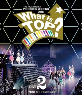 THE IDOLM@STER PRODUCER MEETING 2018 What is TOP!!!!!!!!!!!!!? LIVE Blu-ray DAY2