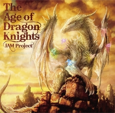 JAM Project 20th Anniversary Album「The Age of Dragon Knights」