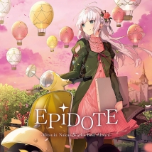 EPiDOTE -Mitsuki Nakae Works Best Album- 初回生産限定盤