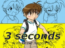 3Seconds -with Brave Angels #2-