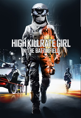 HIGH KILLRATE GIRL IN THE BATTLEFIELD