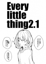 Every little thing2