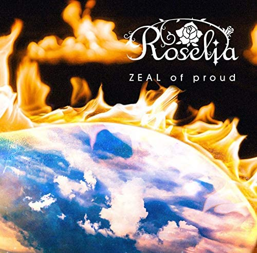 BanG Dream! バンドリ! Roselia「ZEAL of proud」Blu-ray付生産限定盤