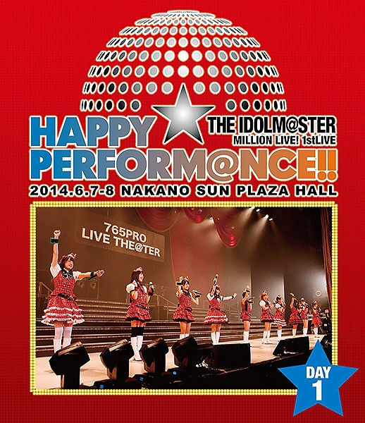 THE IDOLM@STER MILLION LIVE! 1st LIVE HAPPY☆PERFORM@NCE!! LIVE Blu-ray Day1