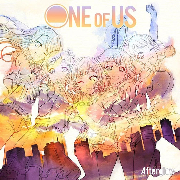 BanG Dream! バンドリ! Afterglow/ONE OF US Blu-ray付生産限定盤