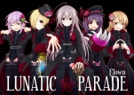 【小説】Lunatic Parade