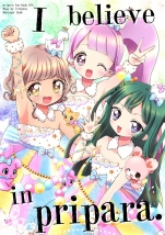 I believe in pripara.