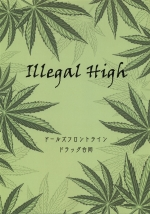 Illegal High