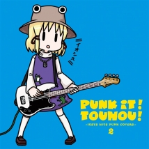 PUNK IT!TOUHOU! 2 -IOSYS HITS PUNK COVERS-
