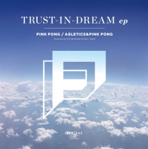 TRUST-IN-DREAM EP