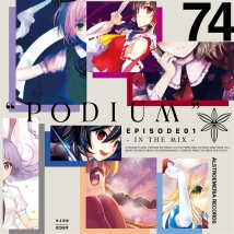 """PODIUM""  EPISODE01 - IN THE MIX -"