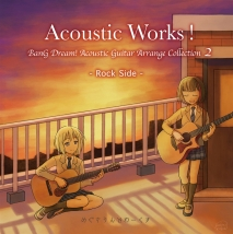 "Acoustic Works! BanG Dream! Acoustic Guitar Arrange Collection 2 ""Rock Side"""