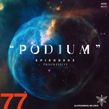 """PODIUM""  EPISODE02 -PROGRESSIVE-"