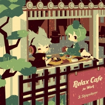 Relax Cafe for Work - #3.Shinreibyou -