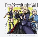 Fate/Sound Order Vol.1【サイン入り】