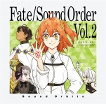 Fate/Sound Order Vol.2【サイン入り】