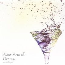 Time Travel Drown【サイン入り】