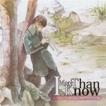More Than I Know【サイン入り】