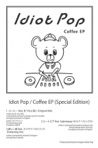 Idiot Pop / Coffee EP