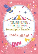 THE IDOLM@STER CINDERELLA GIRLS 5thLIVE TOUR Serendipity Parade!!! @MAKUHARI