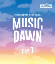 THE IDOLM@STER SHINY COLORS -MUSIC DAWN- Blu-ray 通常版 DAY1