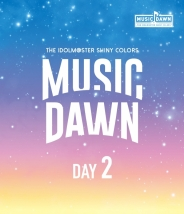 THE IDOLM@STER SHINY COLORS -MUSIC DAWN- Blu-ray 通常版 DAY2