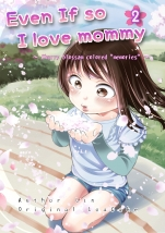 Even If so I love mommy 2 [English]