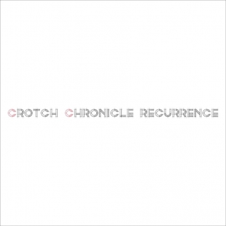 Crotch Chronicle Recurrence