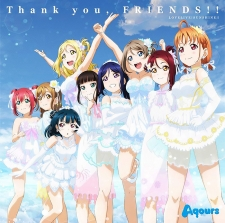 ラブライブ!サンシャイン!! Aqours 4th LoveLive! ~Sailing to the Sunshine~ テーマソング「Thank you, FRIENDS!!」